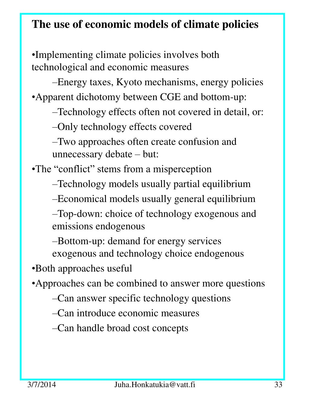 The use of economic models of climate policies