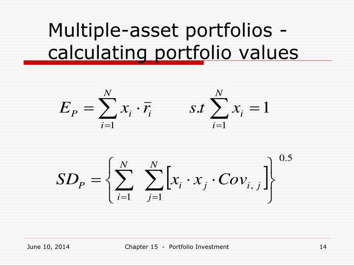 Multiple-asset portfolios - calculating portfolio values