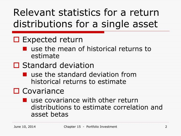 Relevant statistics for a return distributions for a single asset
