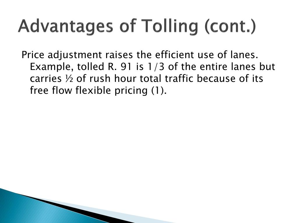 Advantages of Tolling (cont.)