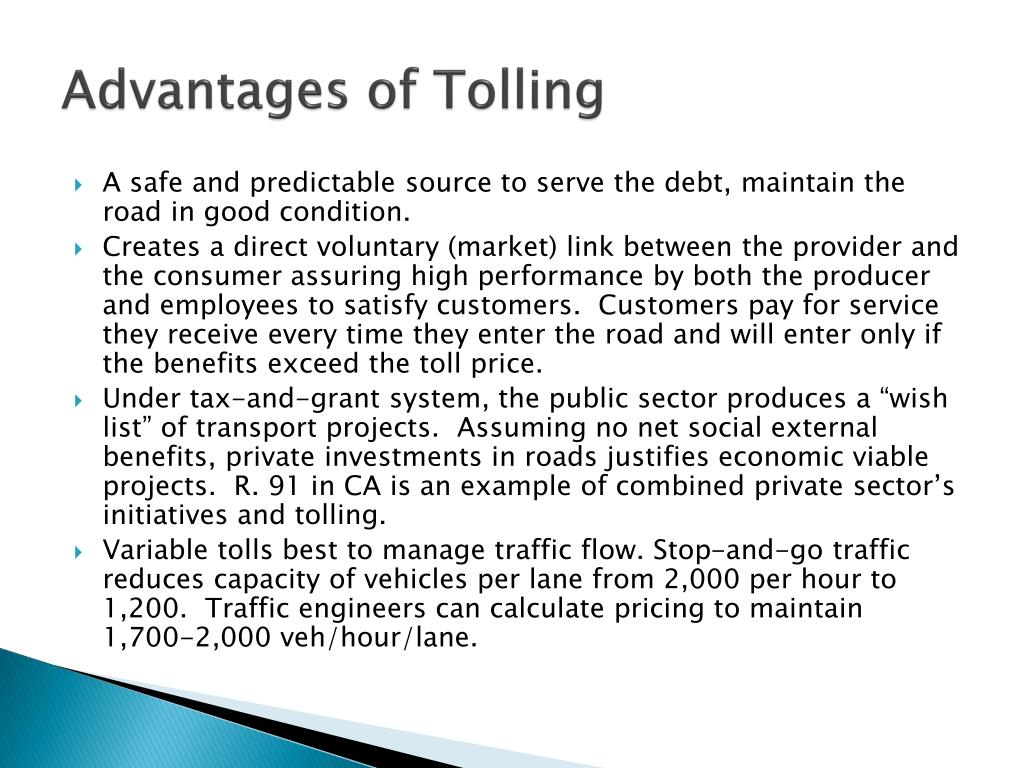 Advantages of Tolling