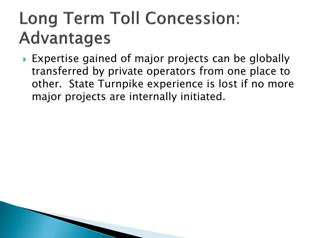Long Term Toll Concession: Advantages