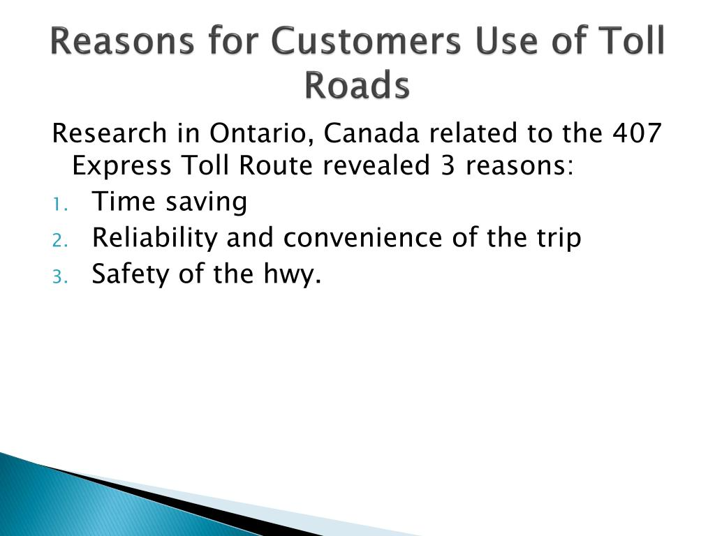 Reasons for Customers Use of Toll Roads