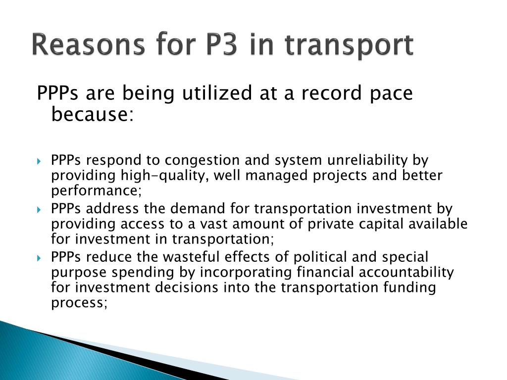 Reasons for P3 in transport