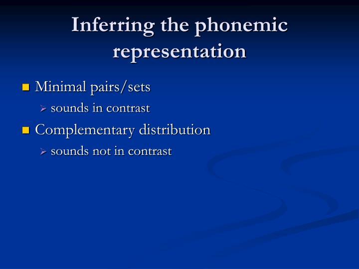 Inferring the phonemic representation
