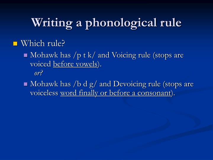 Writing a phonological rule