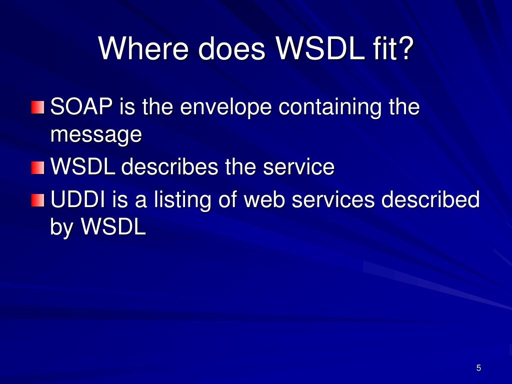 Where does WSDL fit?