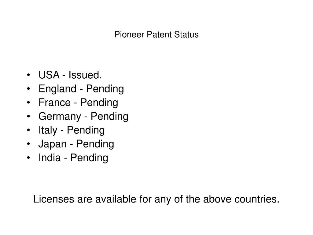 Pioneer Patent Status