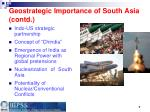 geostrategic importance of south asia contd