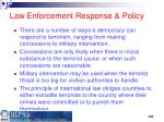law enforcement response policy