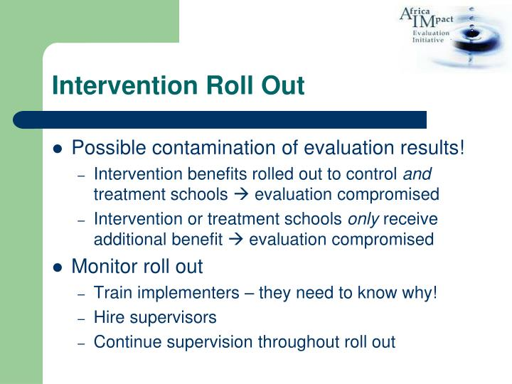 Intervention Roll Out
