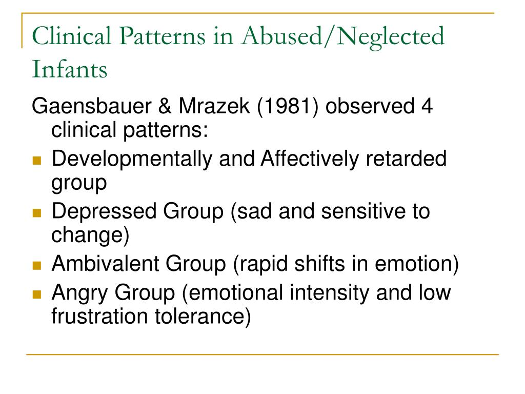 Clinical Patterns in Abused/Neglected Infants
