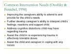 common intervention needs osofsky fenichel 1994