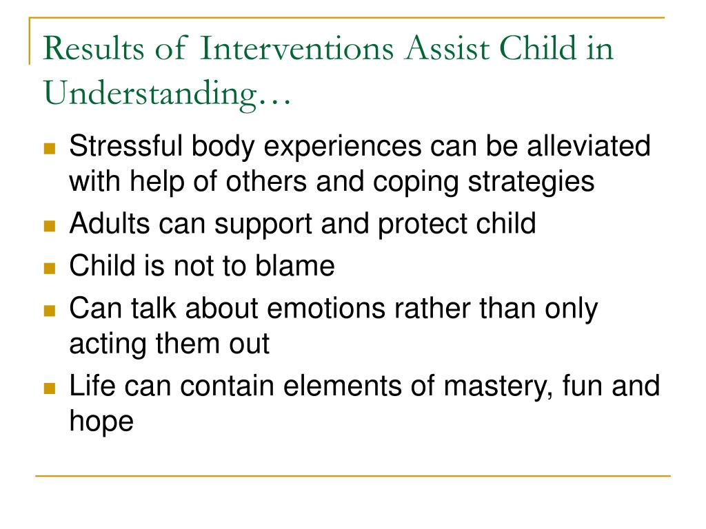 Results of Interventions Assist Child in Understanding…
