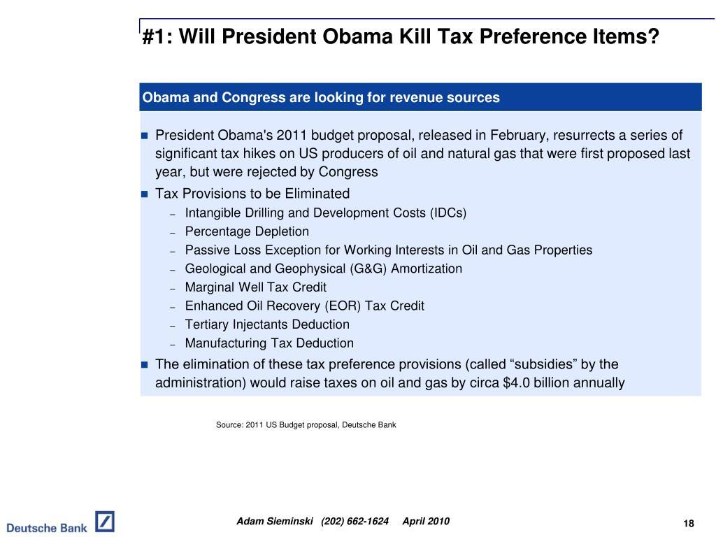 #1: Will President Obama Kill Tax Preference Items?