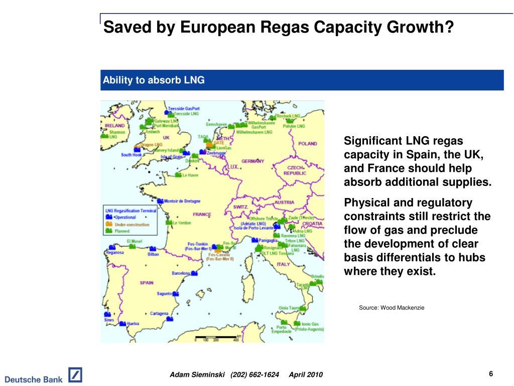 Saved by European Regas Capacity Growth?