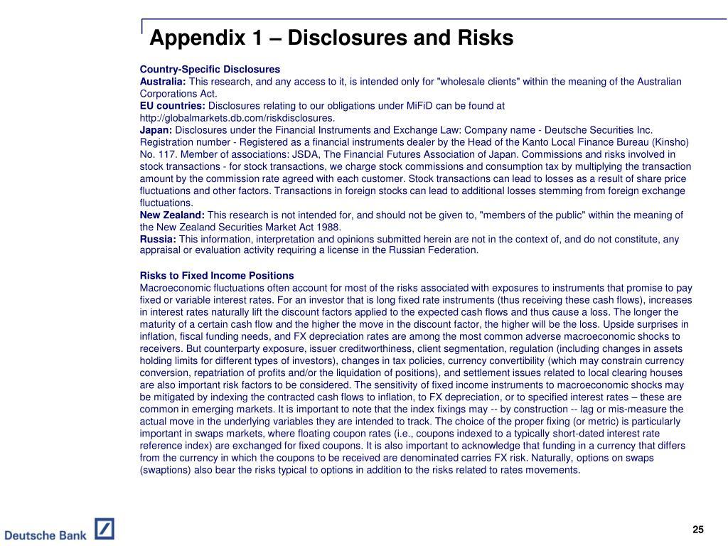 Appendix 1 – Disclosures and Risks