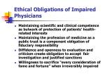 ethical obligations of impaired physicians