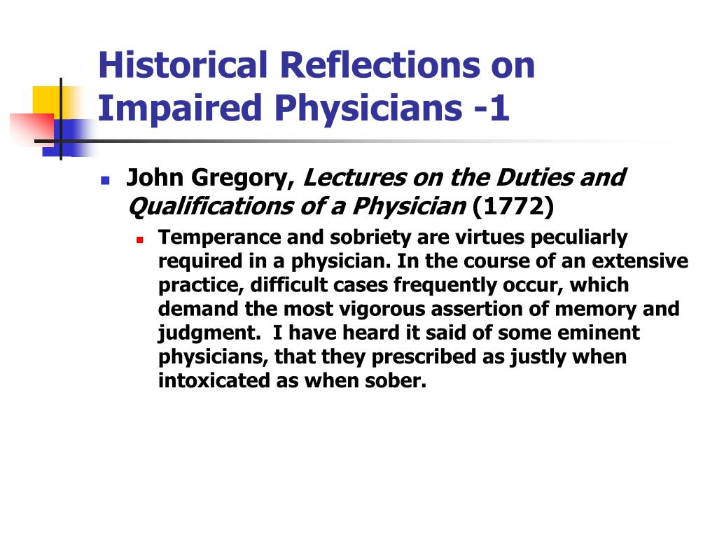 Historical Reflections on Impaired Physicians -1