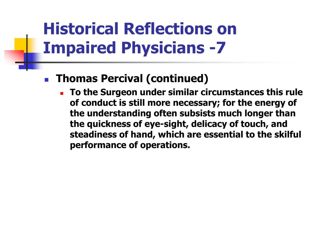 Historical Reflections on Impaired Physicians -7