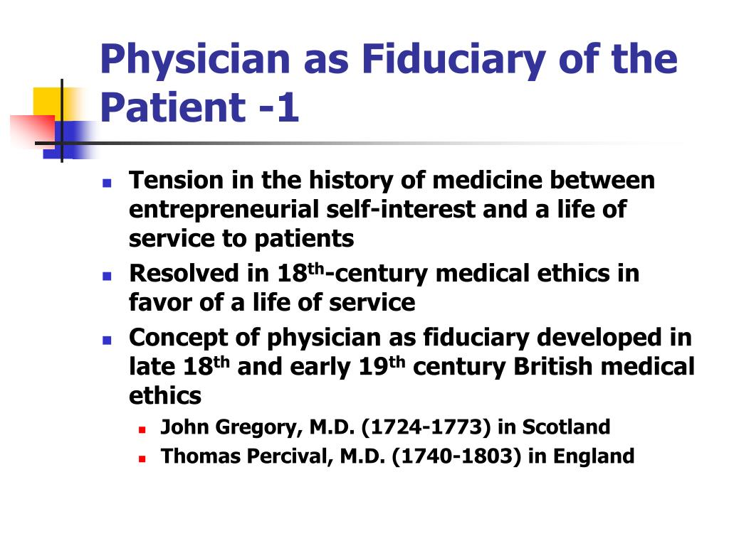 Physician as Fiduciary of the Patient -1