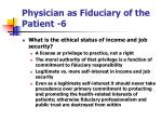 physician as fiduciary of the patient 6