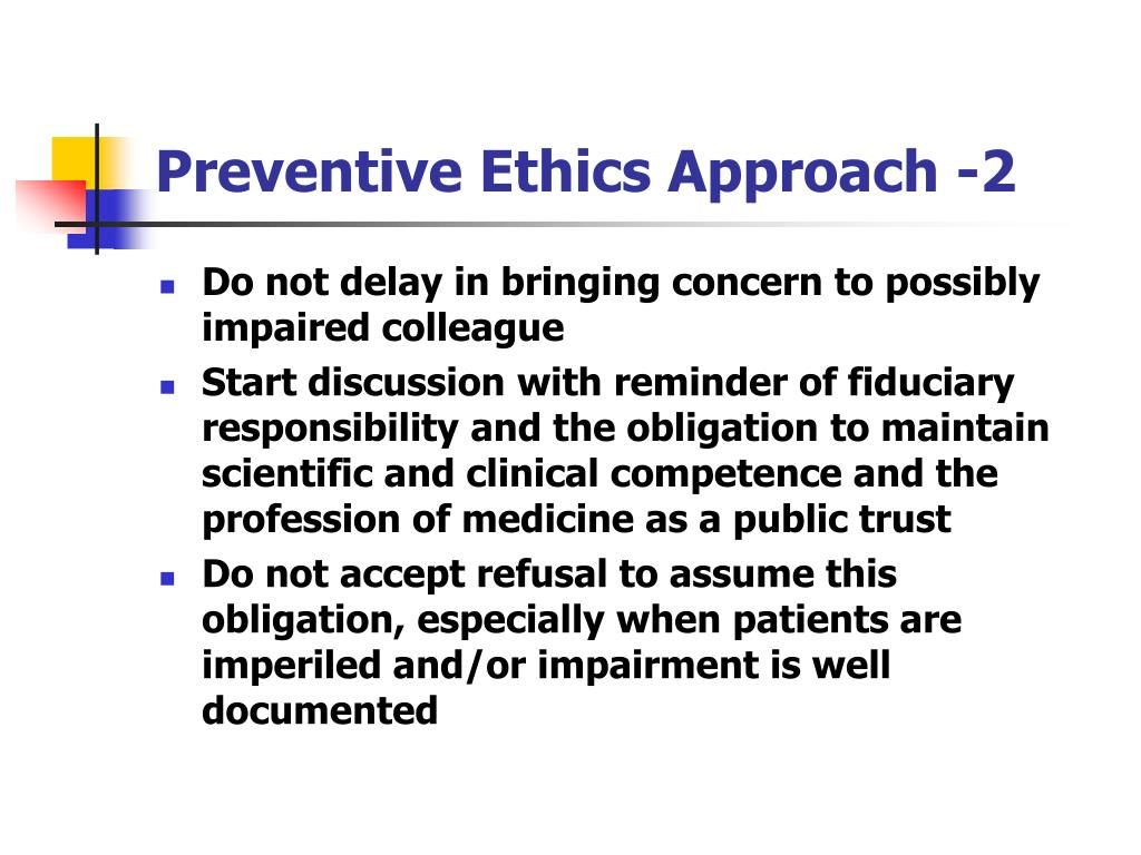 Preventive Ethics Approach -2