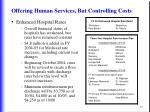 offering human services but controlling costs49
