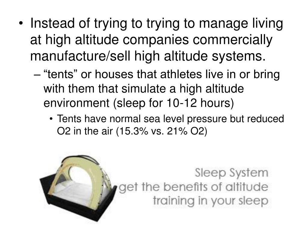 Instead of trying to trying to manage living at high altitude companies commercially manufacture/sell high altitude systems.