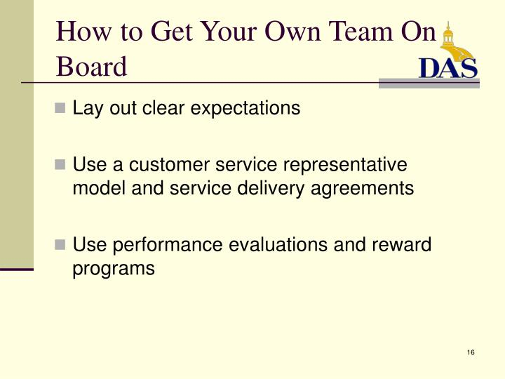 How to Get Your Own Team On Board
