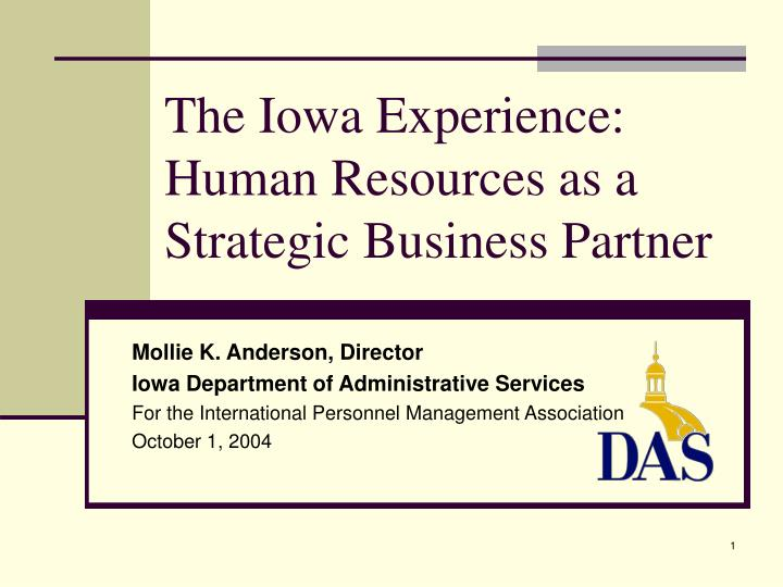The iowa experience human resources as a strategic business partner
