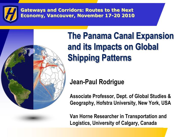 the panama canal expansion and its impacts on global shipping patterns n.