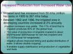 increased production from increased water use
