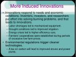 more induced innovations