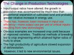 the change in production technologies