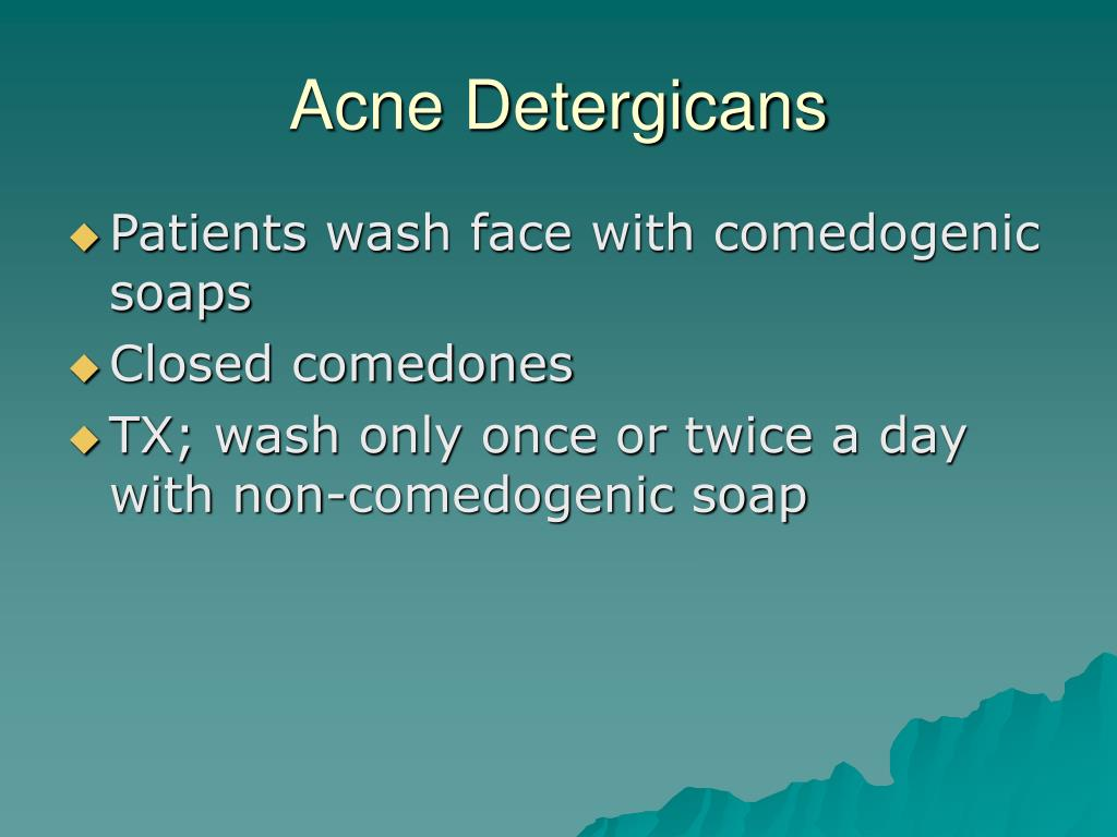 Acne Detergicans