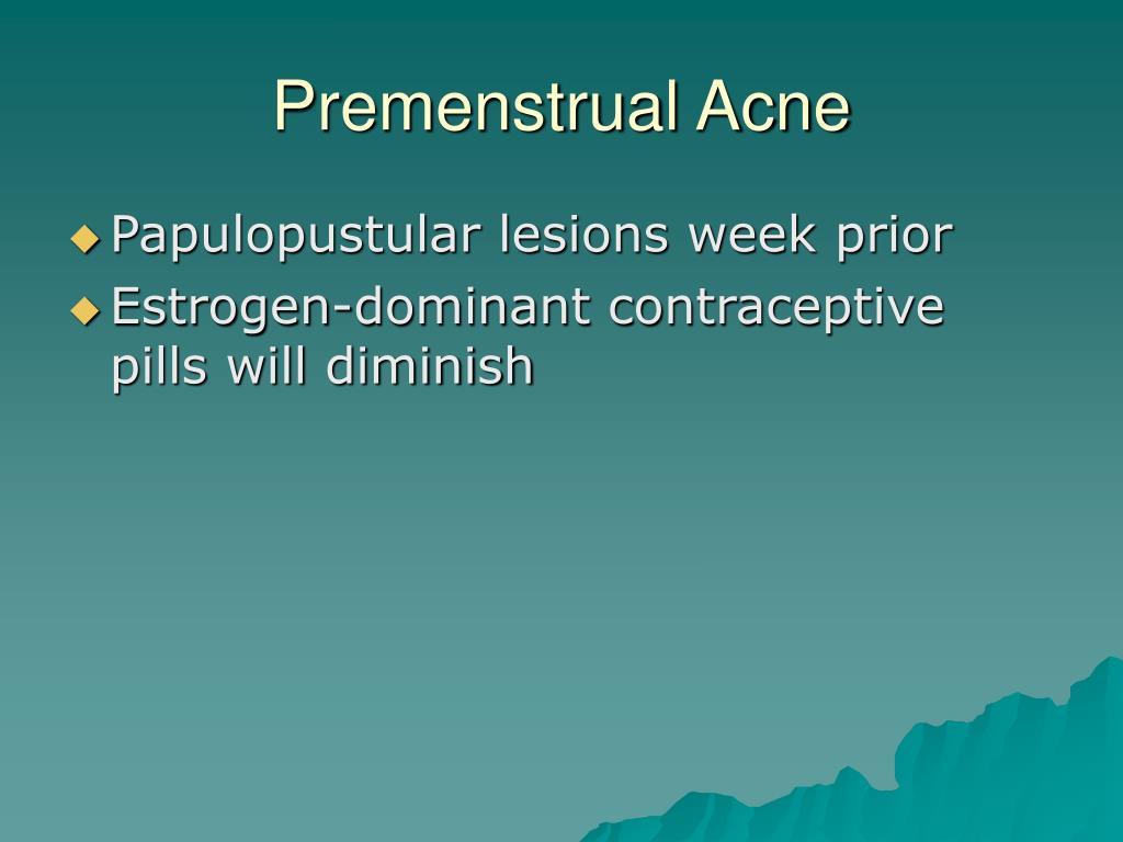 Premenstrual Acne