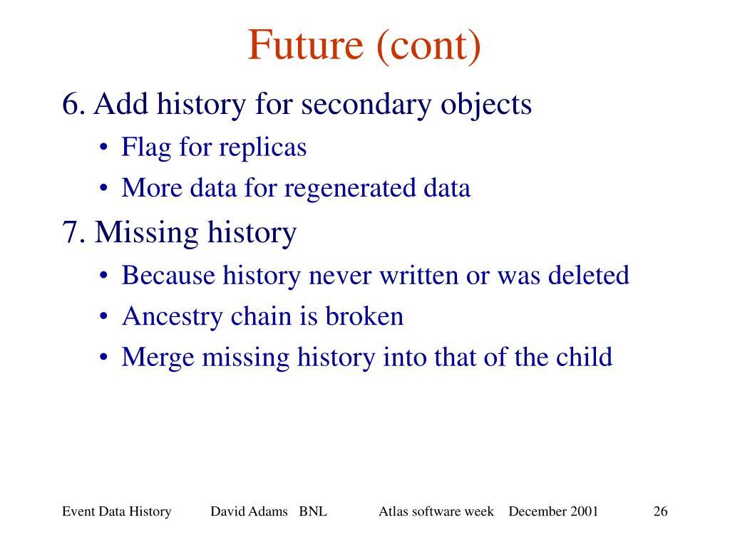 Future (cont)