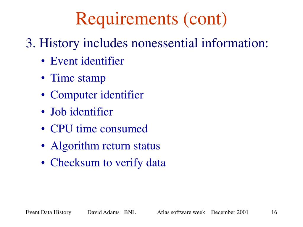 Requirements (cont)