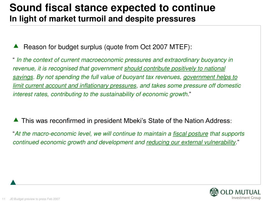 Sound fiscal stance expected to continue