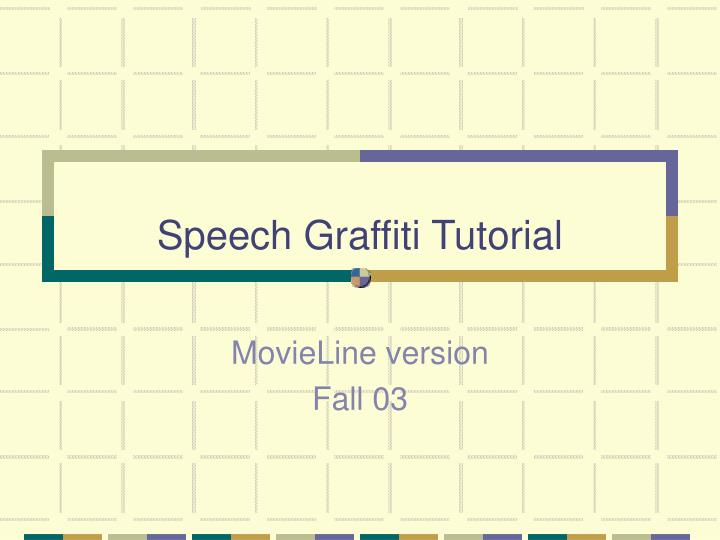 speech graffiti tutorial n.