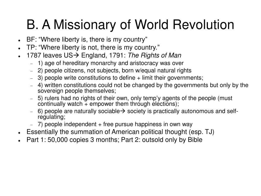 B. A Missionary of World Revolution