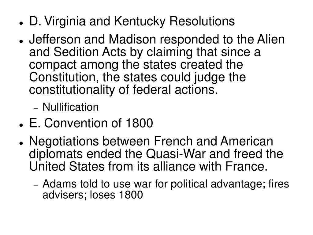 D.	Virginia and Kentucky Resolutions
