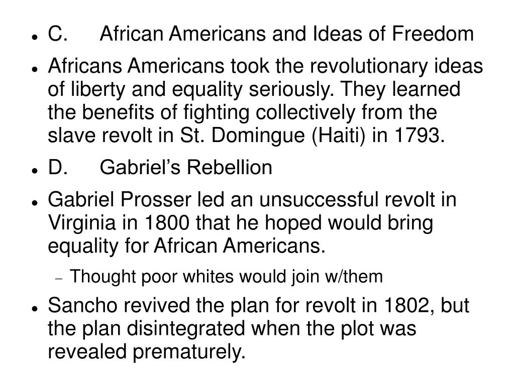 C.	African Americans and Ideas of Freedom