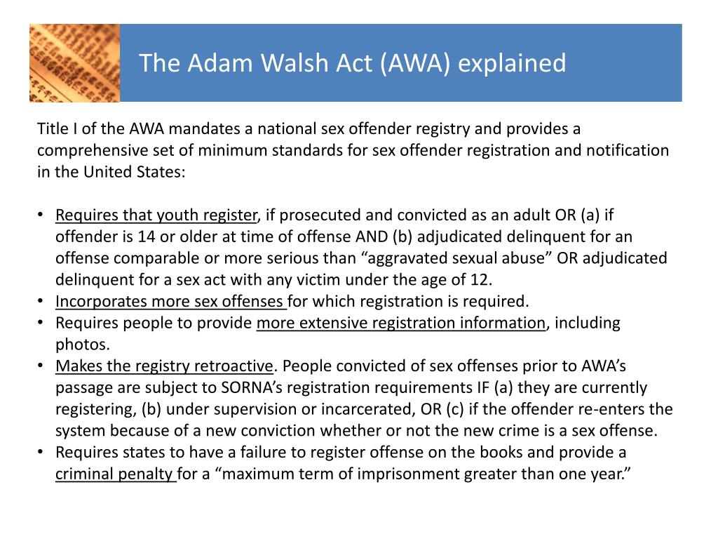 The Adam Walsh Act (AWA) explained