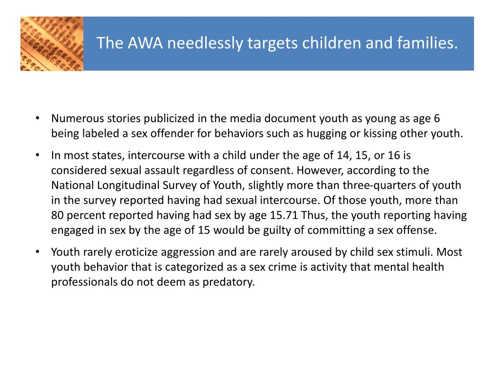 The AWA needlessly targets children and families.
