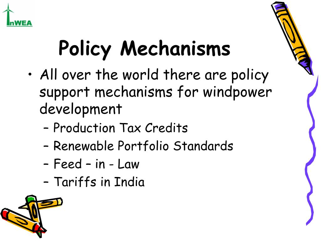 Policy Mechanisms