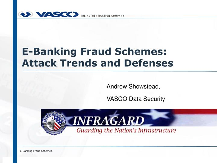 e banking fraud schemes attack trends and defenses n.