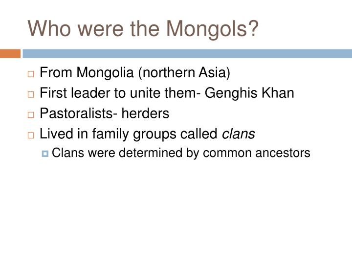 Who were the mongols