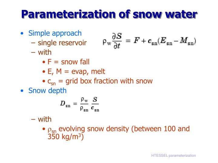 Parameterization of snow water